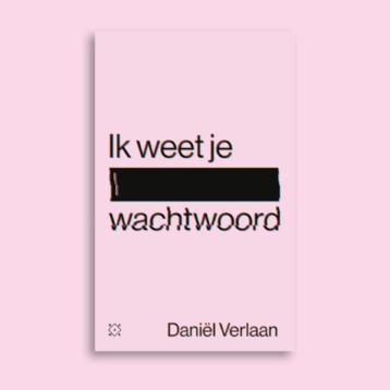 Daniel Verlaan Wachtwoord Ik Weet